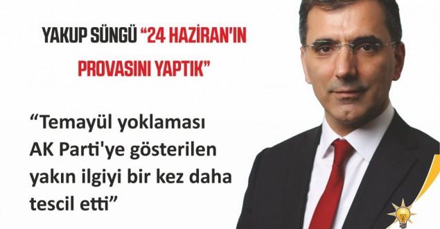 """SÜNGÜ """"24 HAZİRAN'IN PROVASINI YAPTIK"""""""