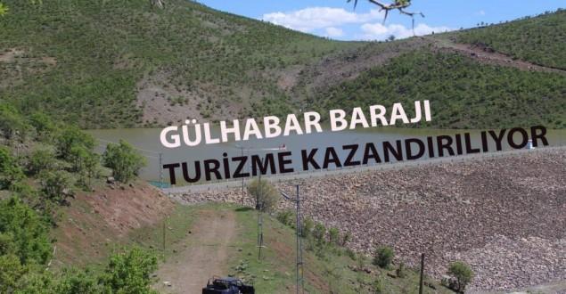 GÜLHABAR BARAJI TURİZME KAZANDIRILIYOR