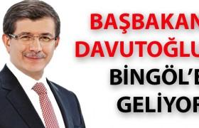 BAŞBAKAN BİNGÖL'E GELİYOR