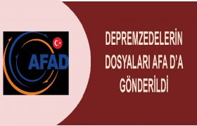 DEPREMZEDELERİN DOSYALARI AFAD'A GÖNDERİLDİ