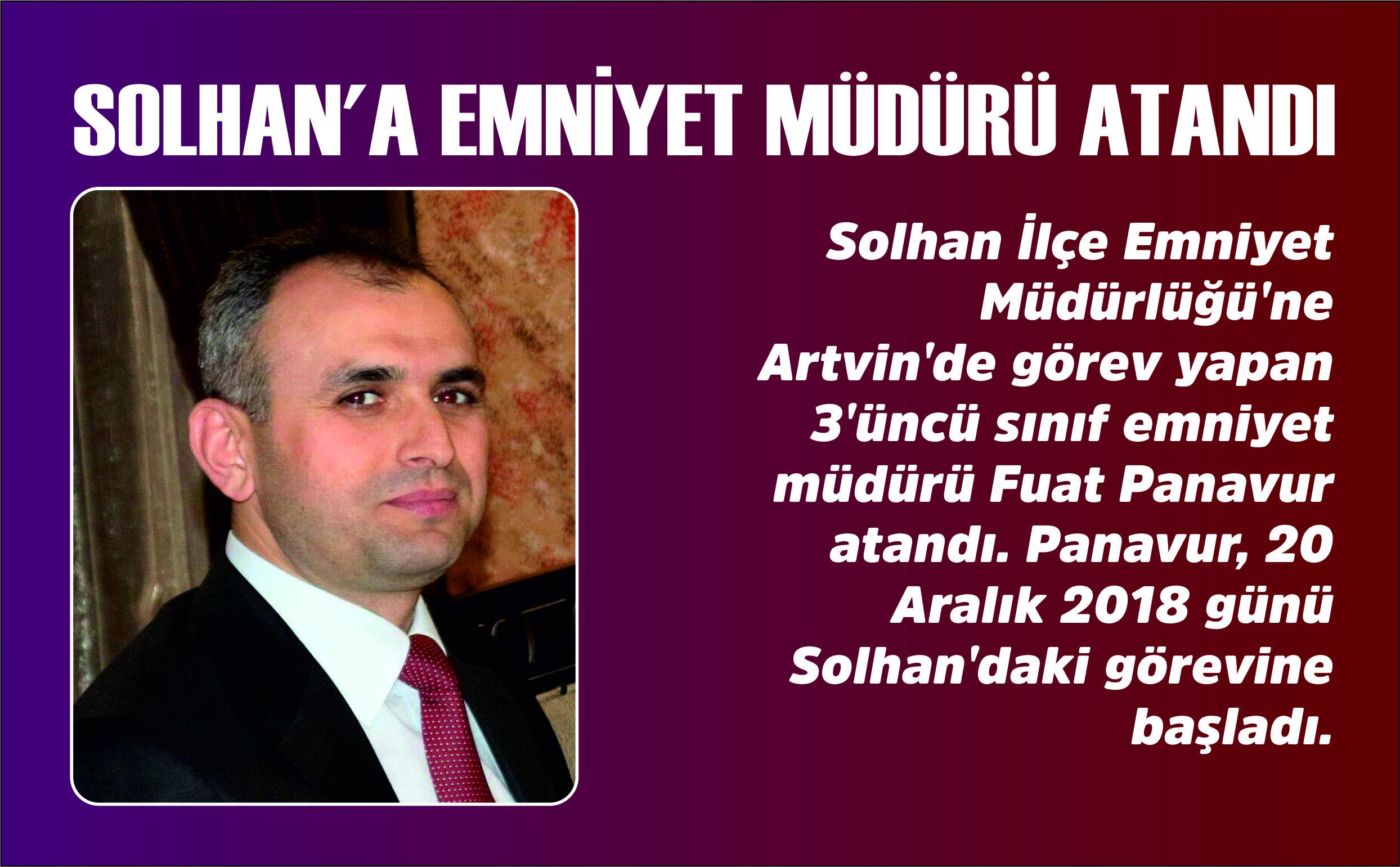 SOLHAN'A EMNİYET MÜDÜRÜ ATANDI